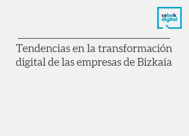 Tendencias trasnformación digital empresas Bizkaia